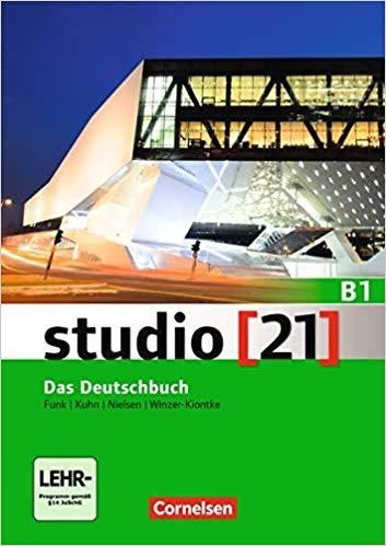 studio [21] B1 (Verlag: Cornelsen) - Das Deutschbuch - Funk | Kuhn | Nielsen | Winzer-Kiontke - Buchcover
